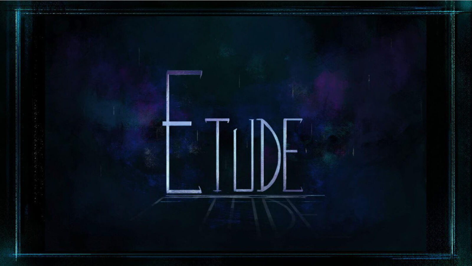 The title card for Etude.