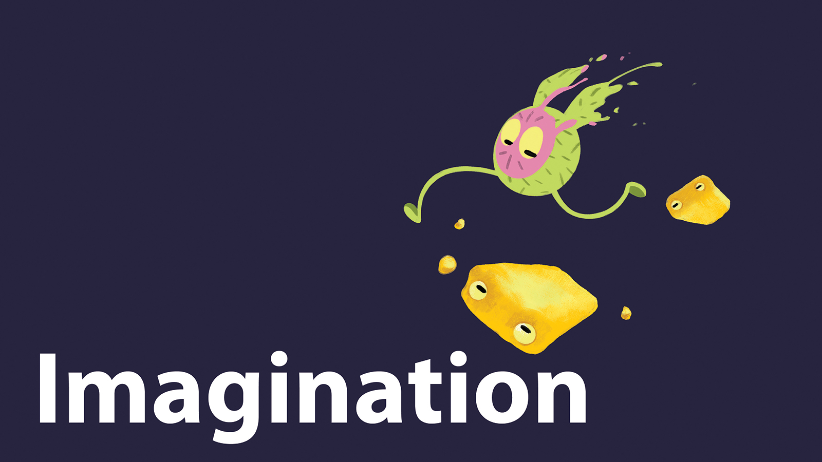 "Slide with fantastical imaginary characters and the word ""imagination."""