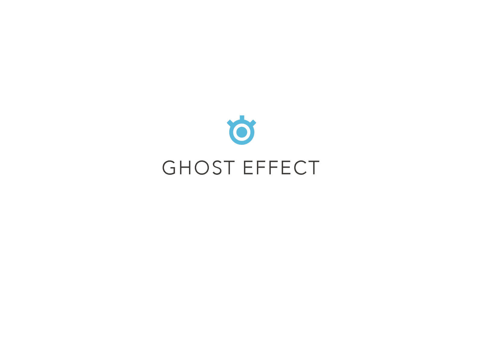"""Presentation slide for the short film Orientation Center for the Unseen, white background with text reading """"GHOST EFFECT"""""""