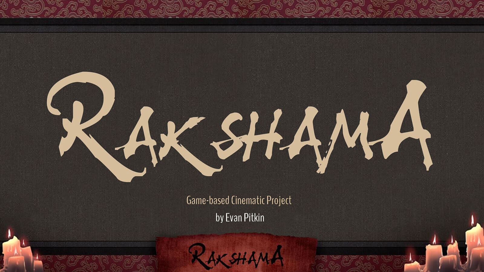 "Title card reading ""Rakshama"" in beige script on a black background, with half-melted candles in the bottom corners"