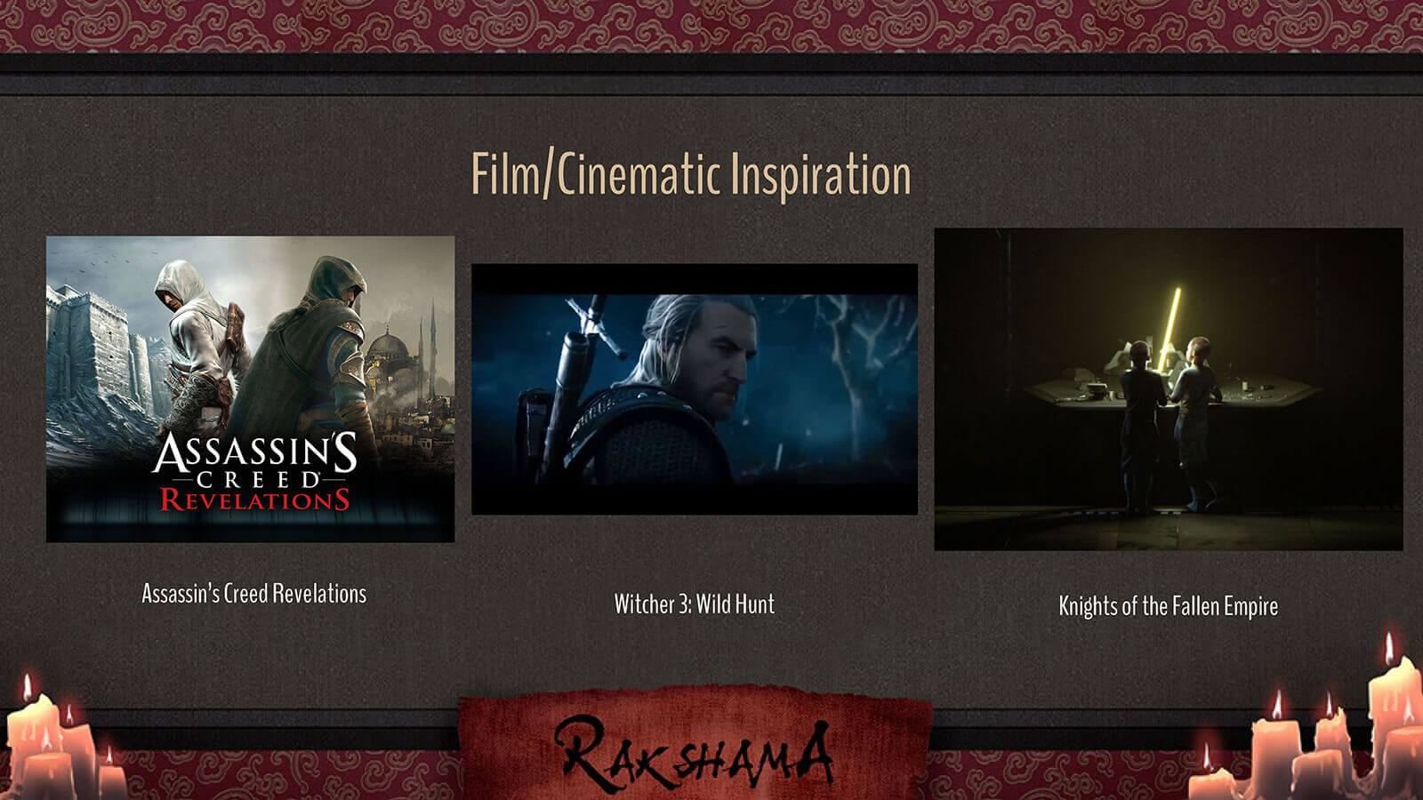 Film/Cinematic Inspiration slide for the film Rakshama, including images of Assassin's Creed and Witcher 3