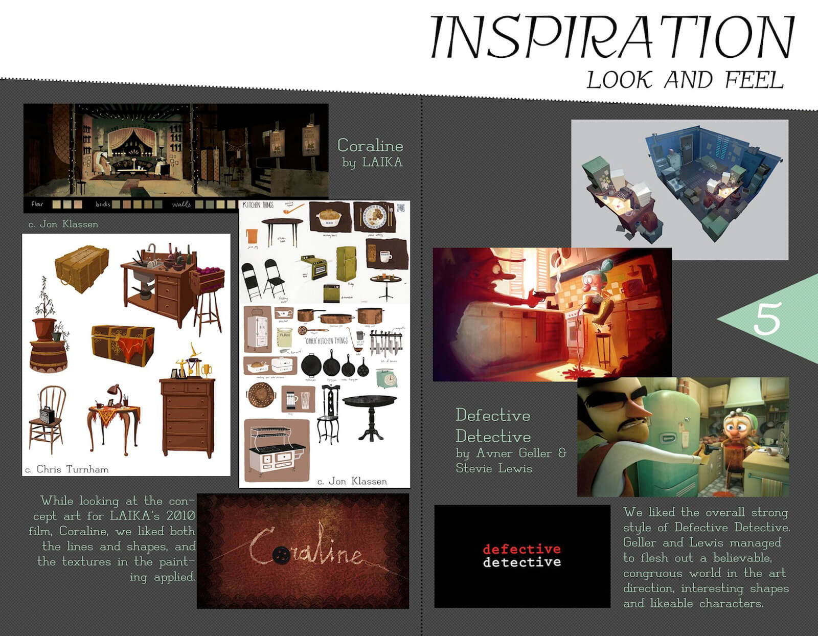 Look and feel inspiration slide for the film Super Secret, depicting reference art from Coraline and Defective Detective