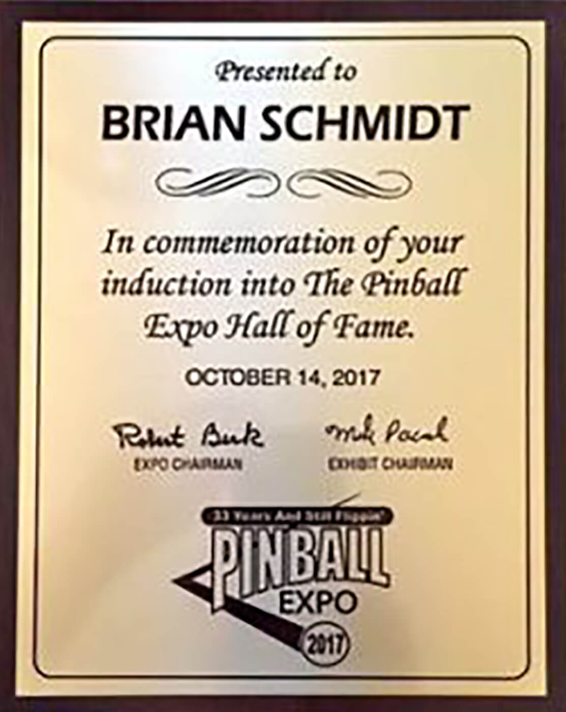 Picture of the plaque awarded to Brian Schmidt upon his induction into the Pinball Expo Hall of Fame